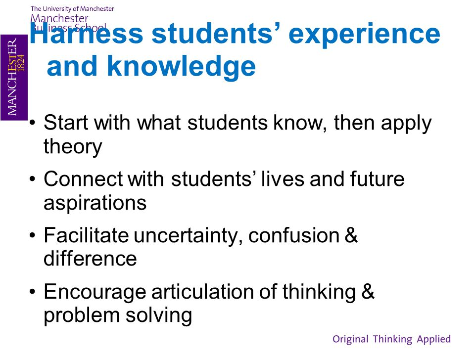 Harness students' experience and knowledge
