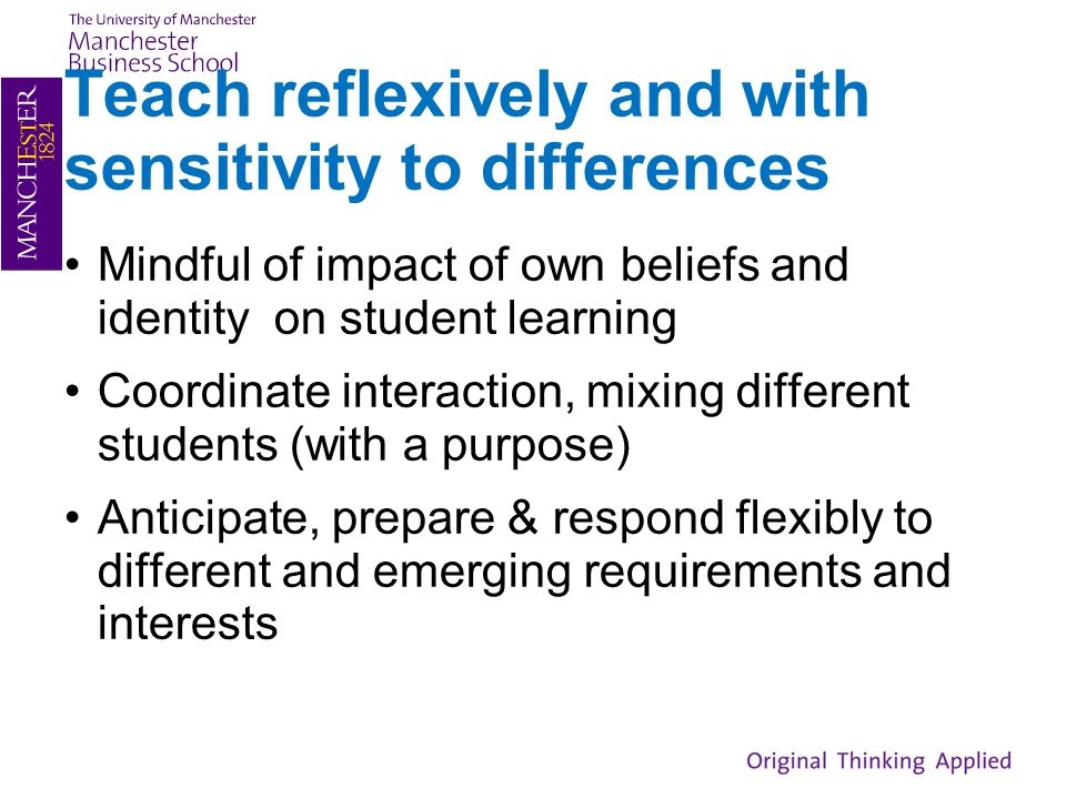 Teach reflexively and with sensitivity to differences