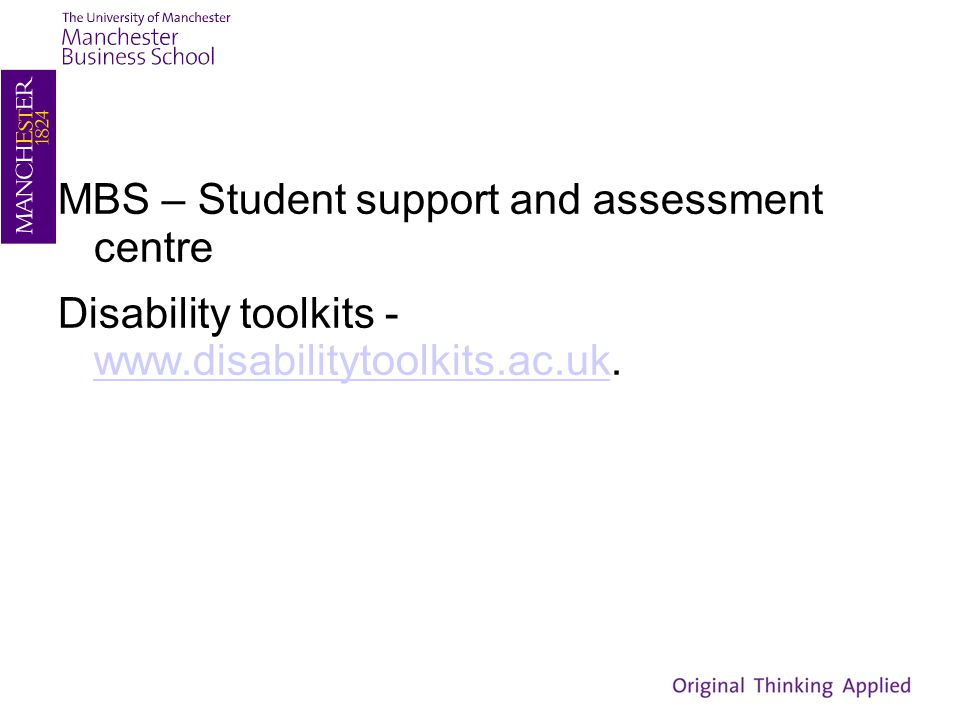 MBS – Student support and assessment centre Disability toolkits - www