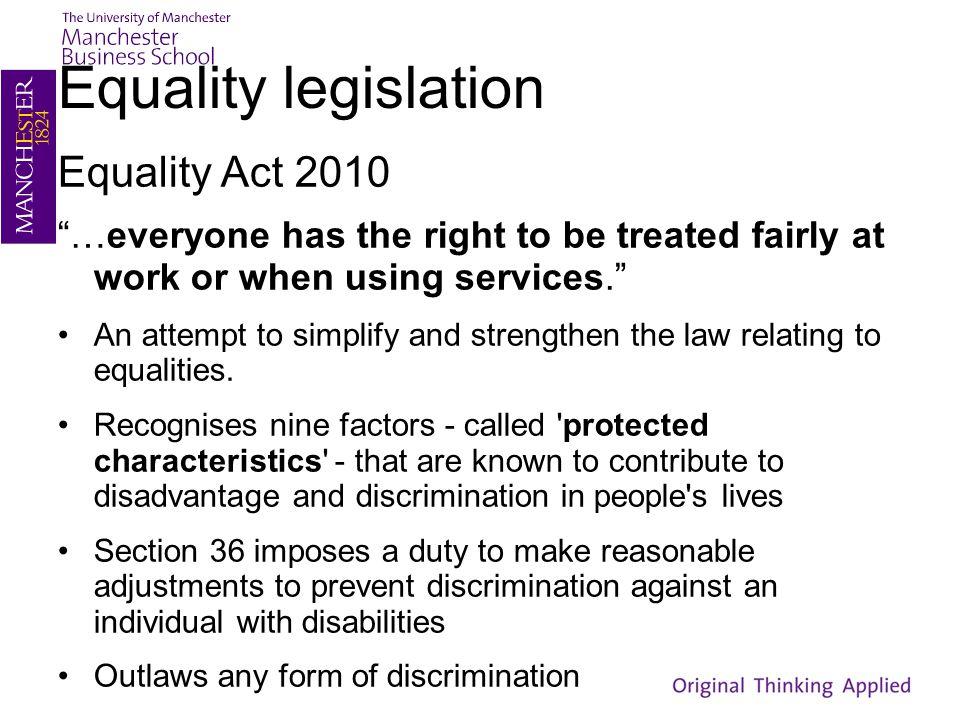 Equality legislation Equality Act 2010
