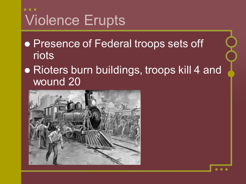 Violence Erupts Presence of Federal troops sets off riots