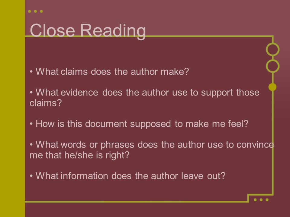 Close Reading • What claims does the author make