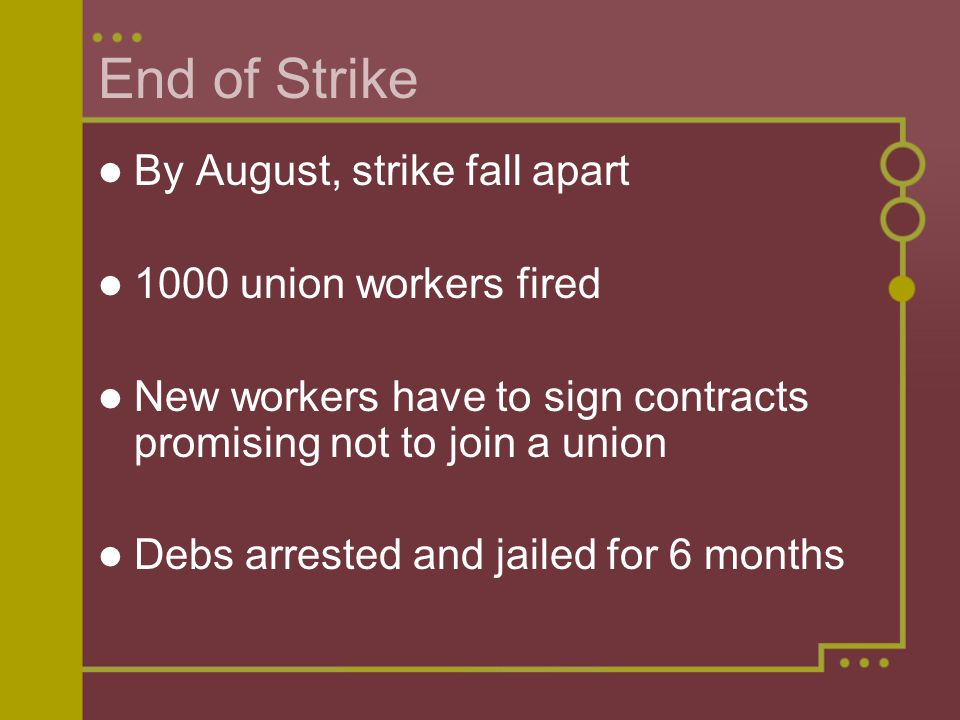 End of Strike By August, strike fall apart 1000 union workers fired