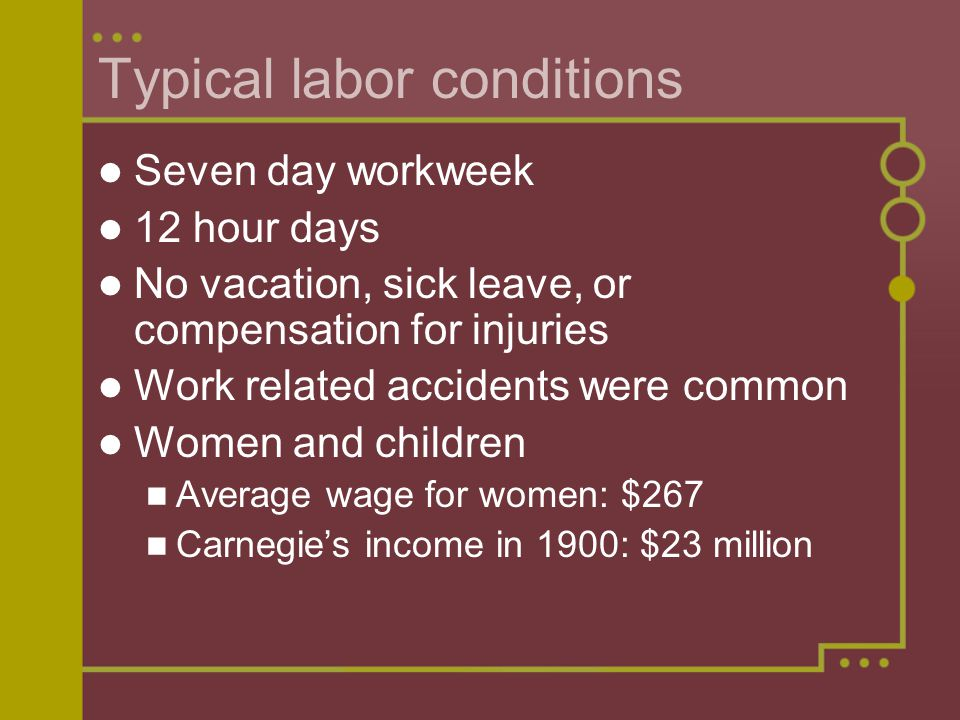 Typical labor conditions