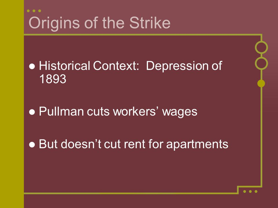 Origins of the Strike Historical Context: Depression of 1893