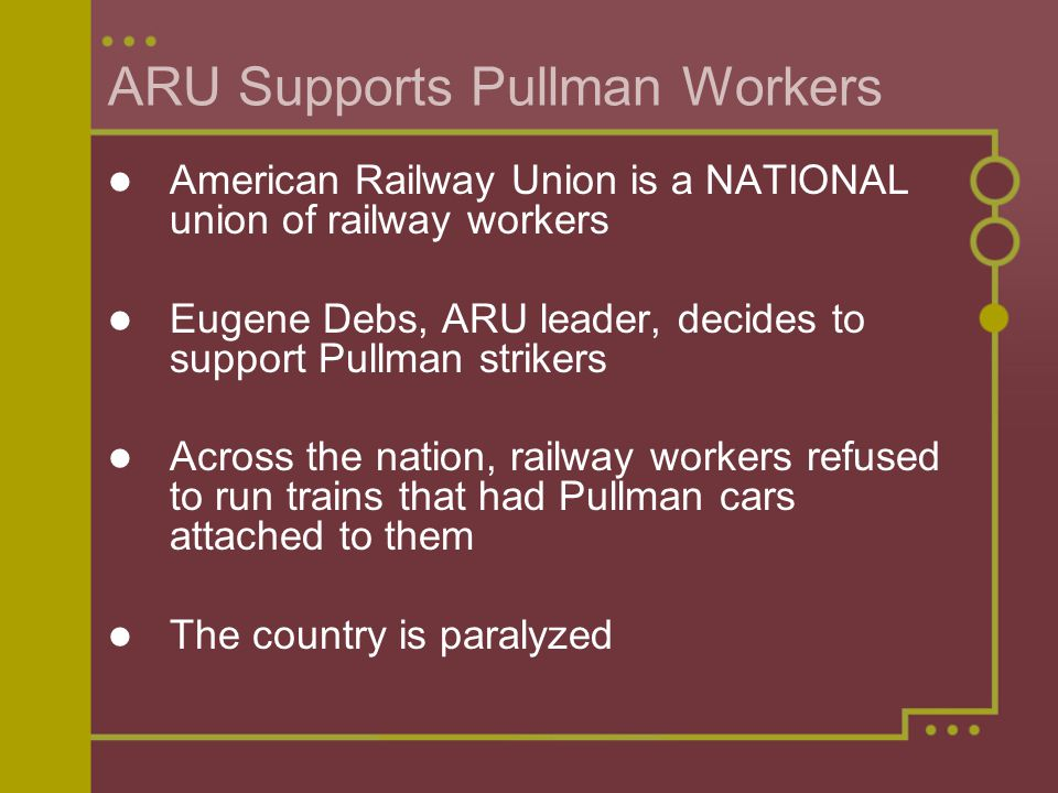 ARU Supports Pullman Workers