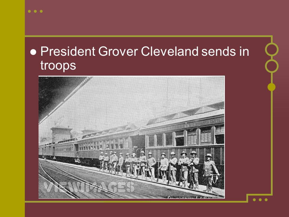 President Grover Cleveland sends in troops