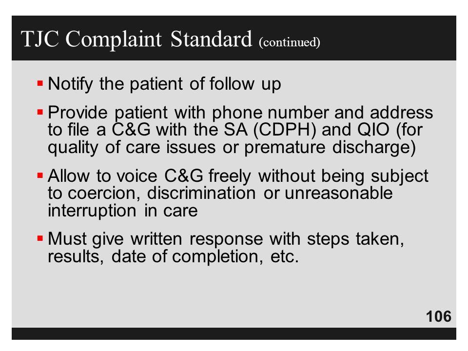TJC Complaint Standard (continued)