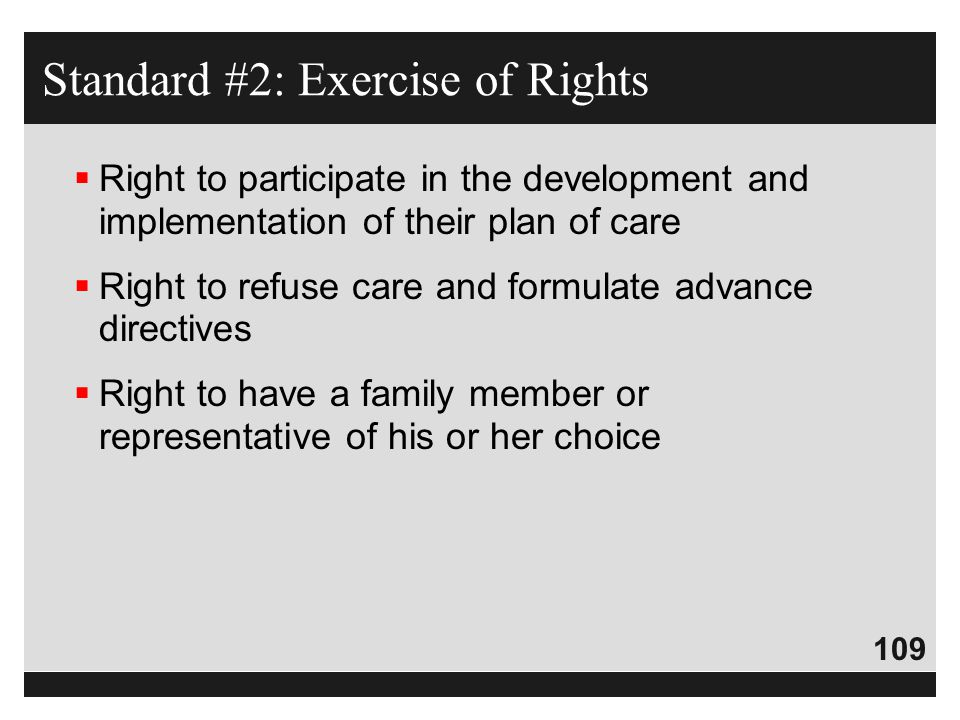 Standard #2: Exercise of Rights