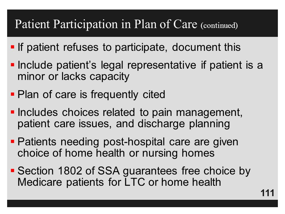 Patient Participation in Plan of Care (continued)