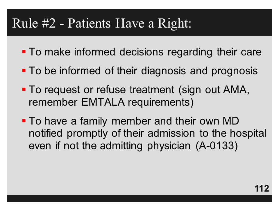 Rule #2 - Patients Have a Right: