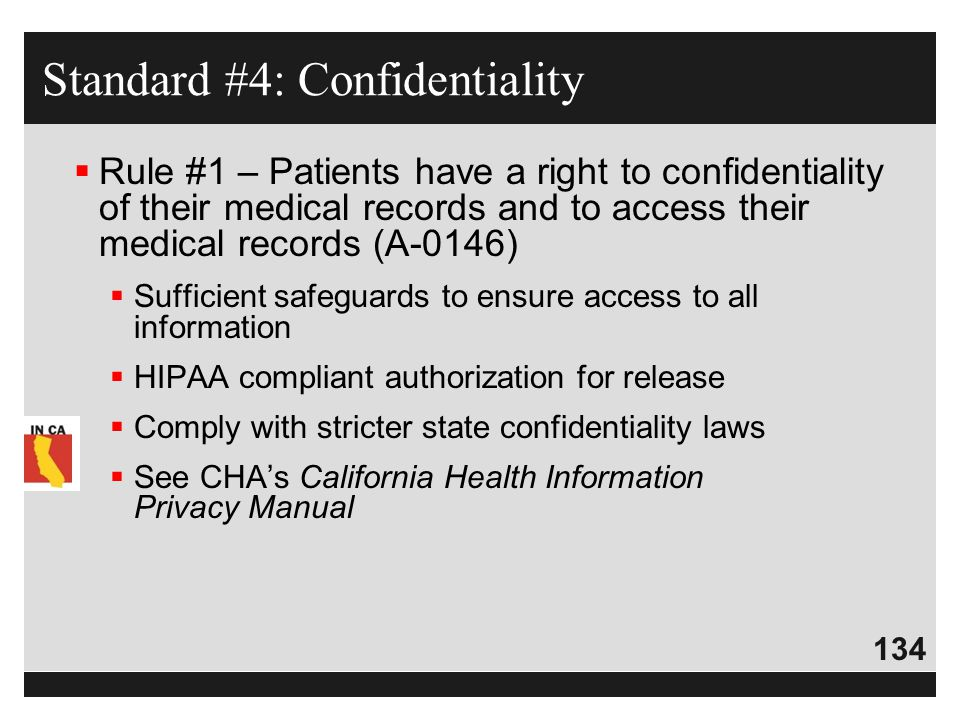 Standard #4: Confidentiality