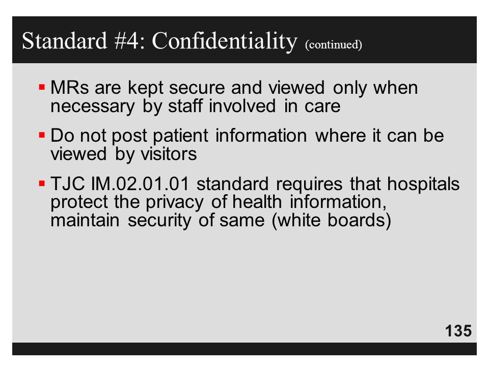 Standard #4: Confidentiality (continued)