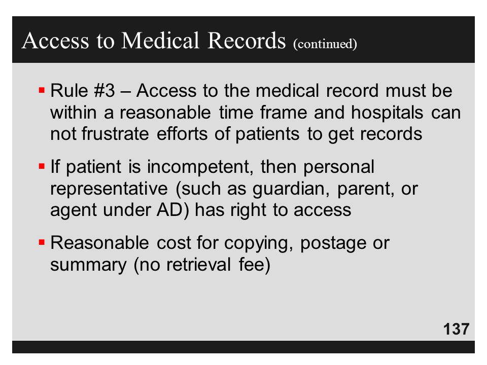 Access to Medical Records (continued)