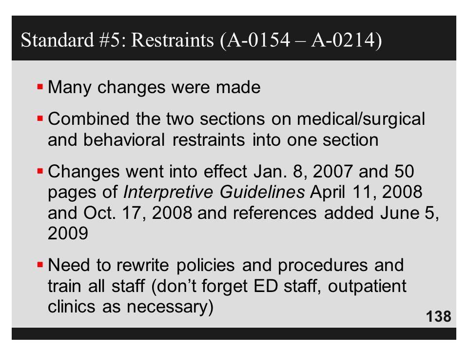 Standard #5: Restraints (A-0154 – A-0214)