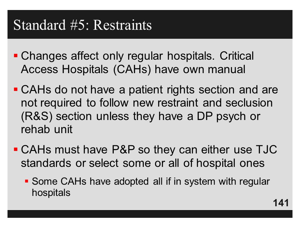 Standard #5: Restraints