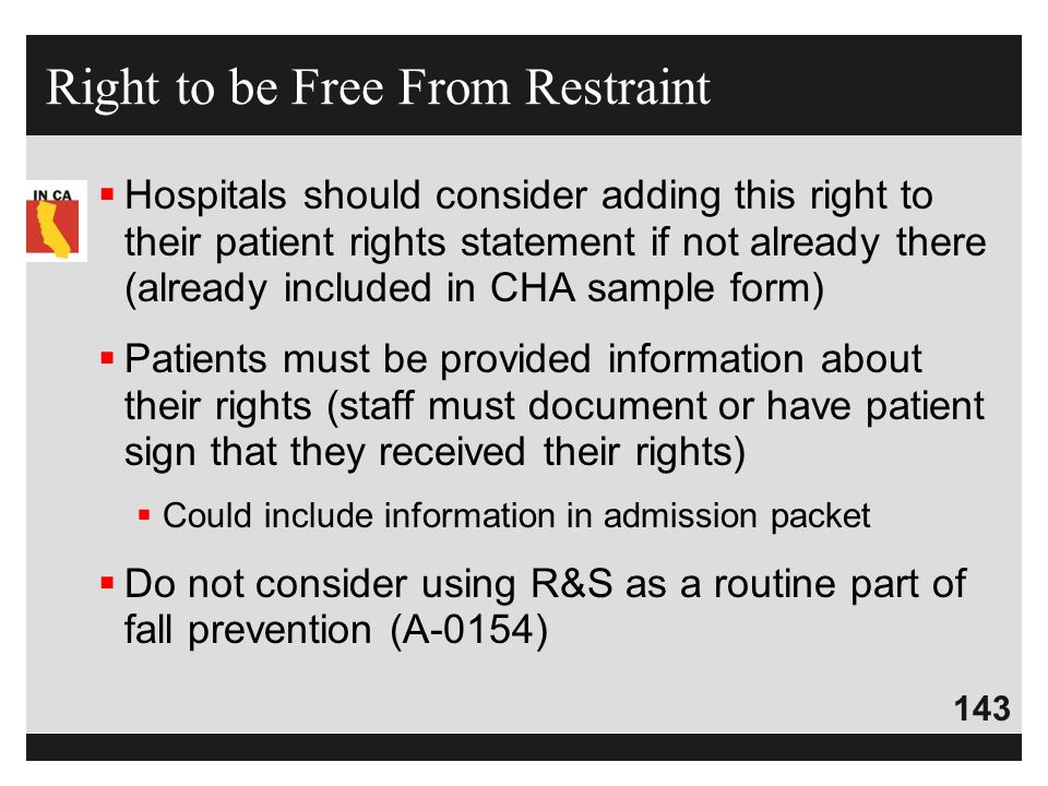 Right to be Free From Restraint
