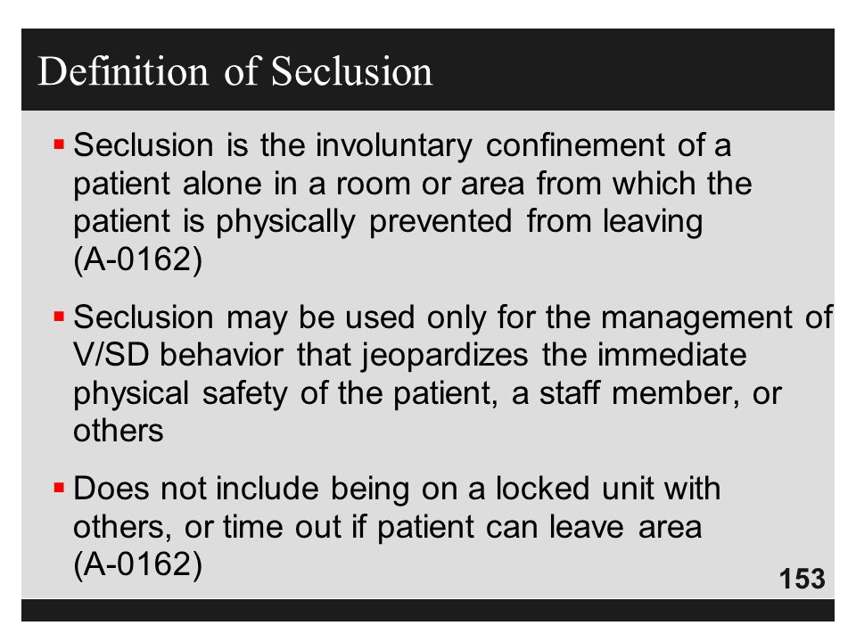 Definition of Seclusion
