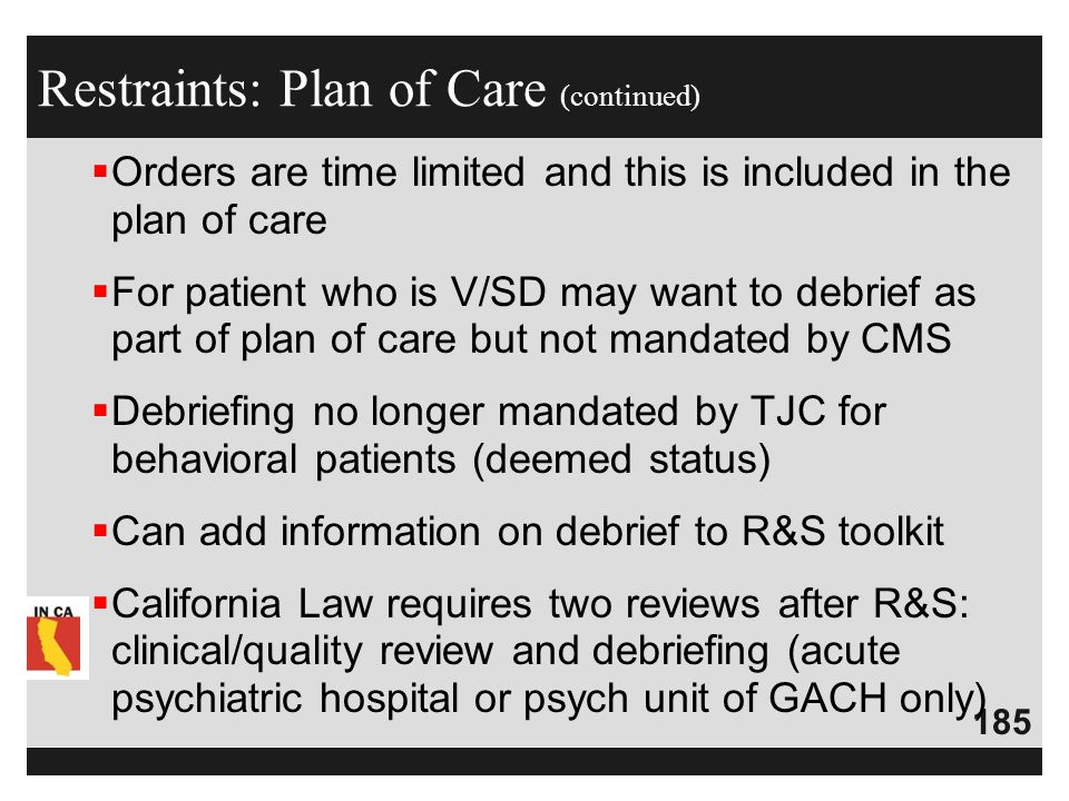 Restraints: Plan of Care (continued)
