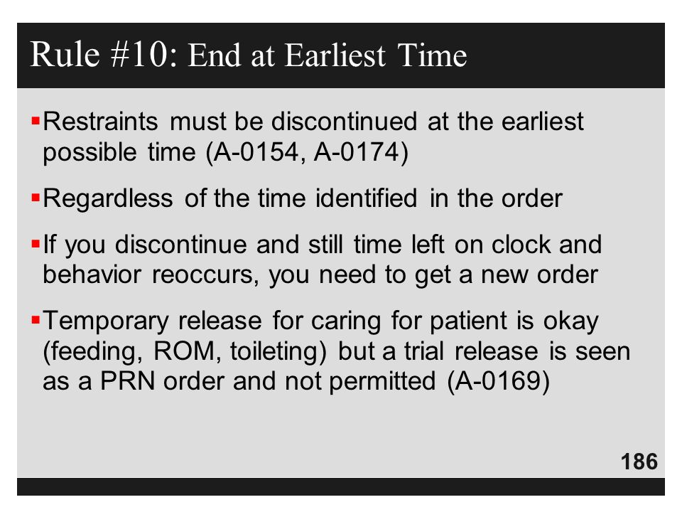Rule #10: End at Earliest Time