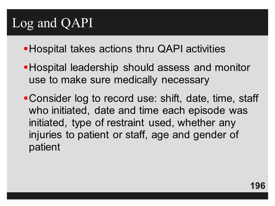 Log and QAPI Hospital takes actions thru QAPI activities