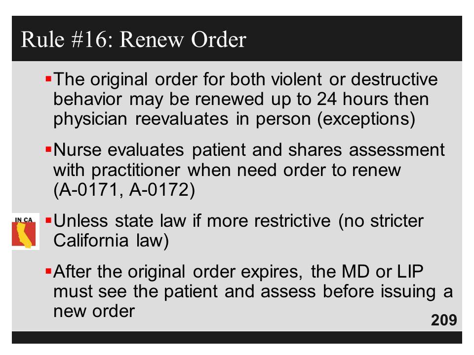 Rule #16: Renew Order