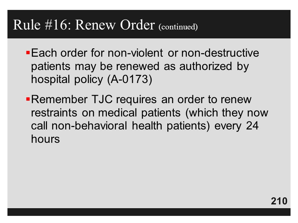 Rule #16: Renew Order (continued)