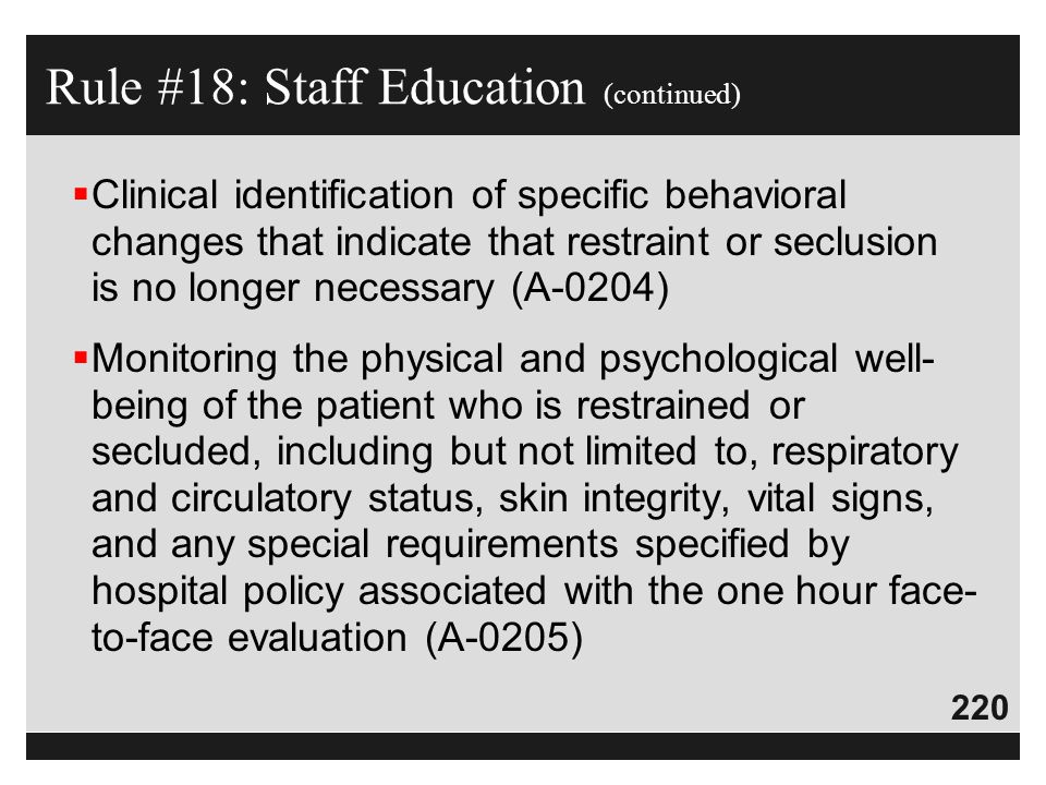 Rule #18: Staff Education (continued)