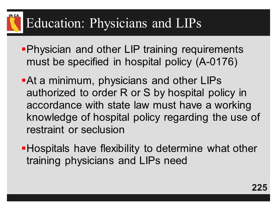 Education: Physicians and LIPs