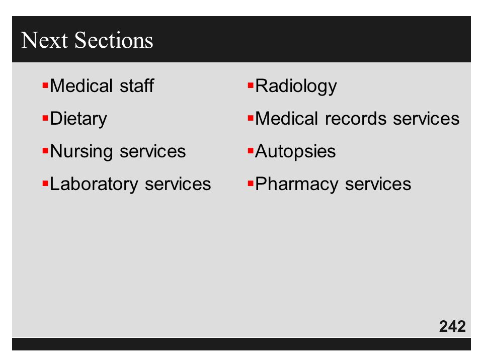 Next Sections Medical staff Dietary Nursing services