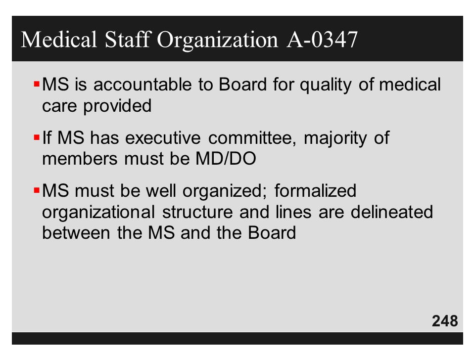 Medical Staff Organization A-0347