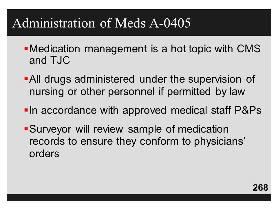 Administration of Meds A-0405