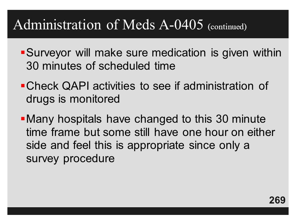 Administration of Meds A-0405 (continued)