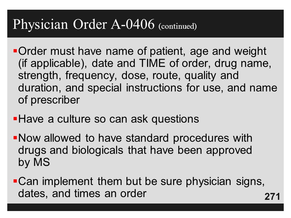 Physician Order A-0406 (continued)