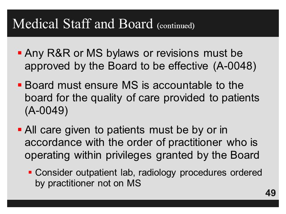 Medical Staff and Board (continued)