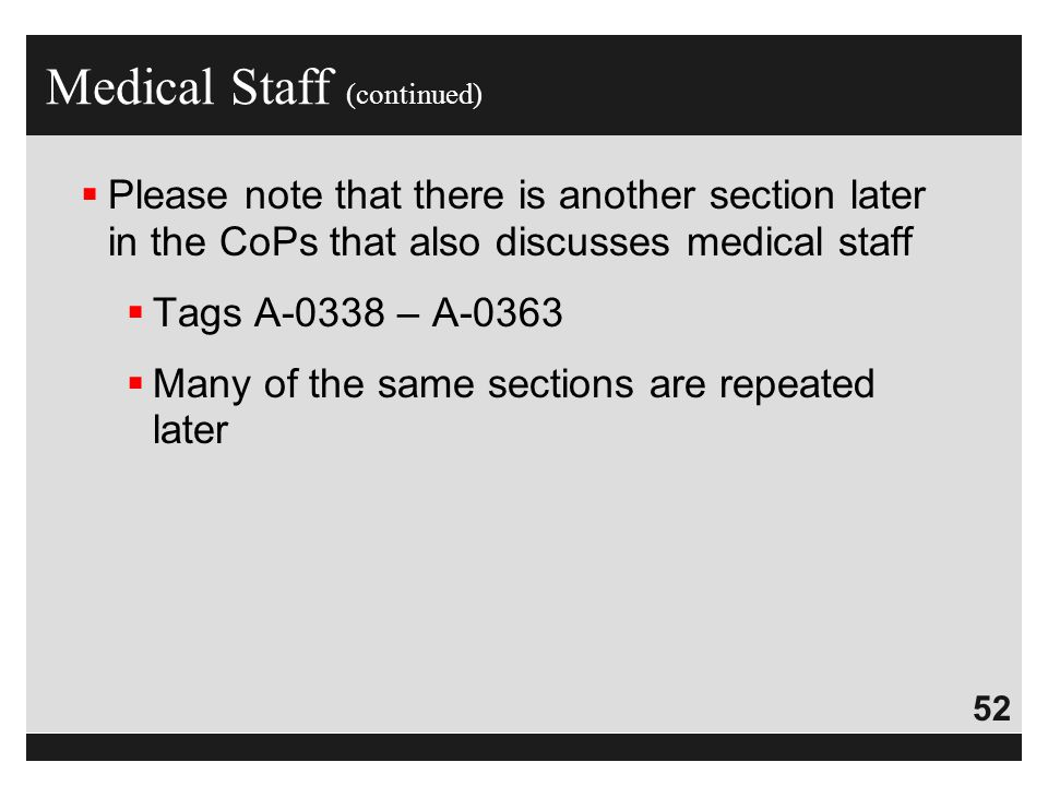 Medical Staff (continued)