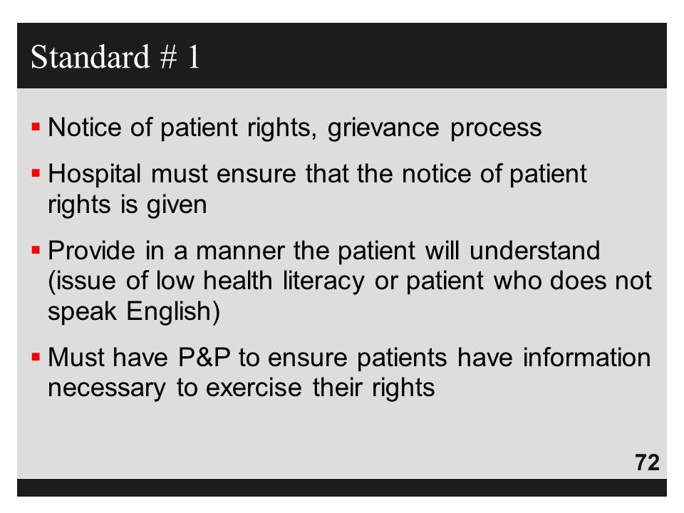 Standard # 1 Notice of patient rights, grievance process