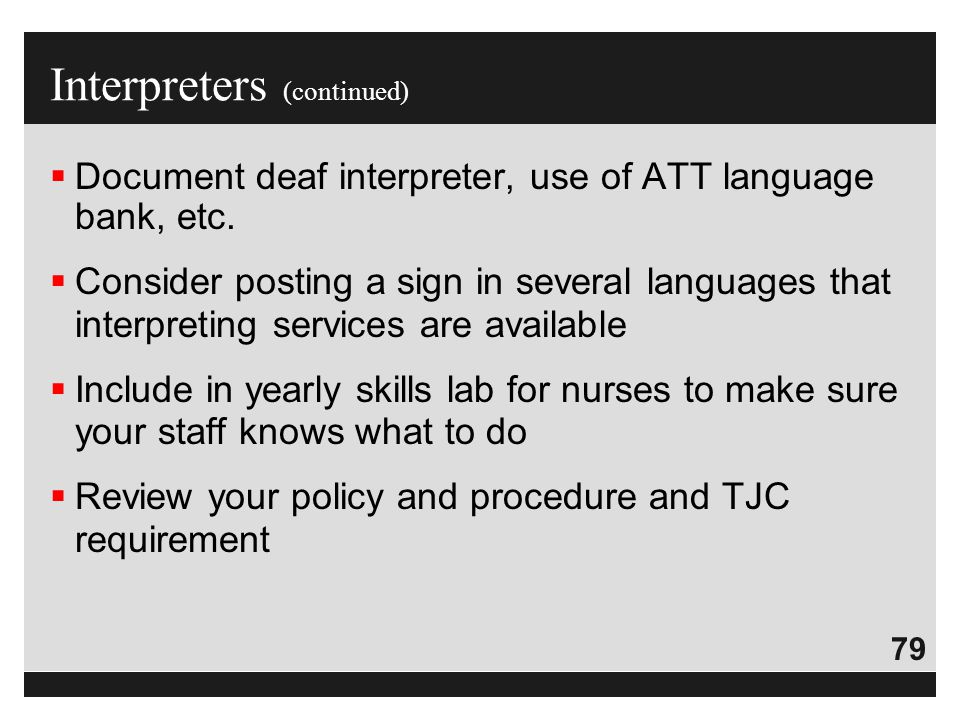 Interpreters (continued)