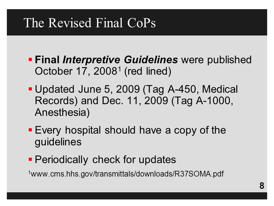The Revised Final CoPs Final Interpretive Guidelines were published October 17, 20081 (red lined)
