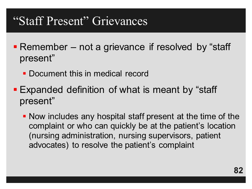 Staff Present Grievances