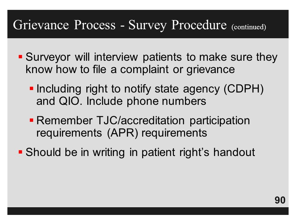 Grievance Process - Survey Procedure (continued)