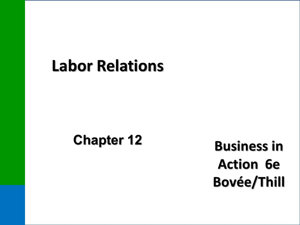 Labor Relations Chapter 12