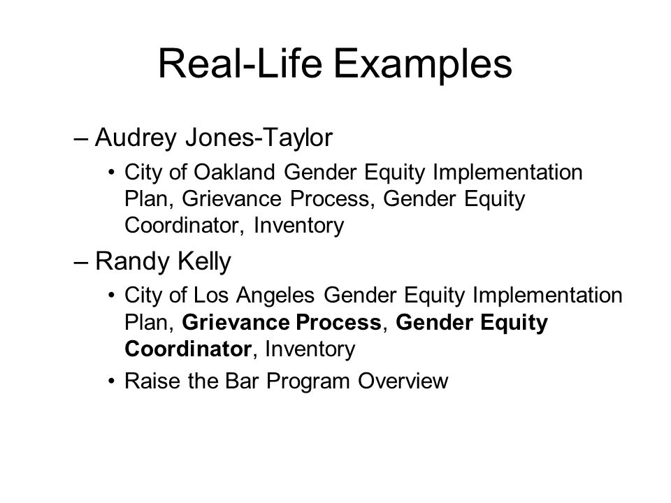 Real-Life Examples Audrey Jones-Taylor Randy Kelly