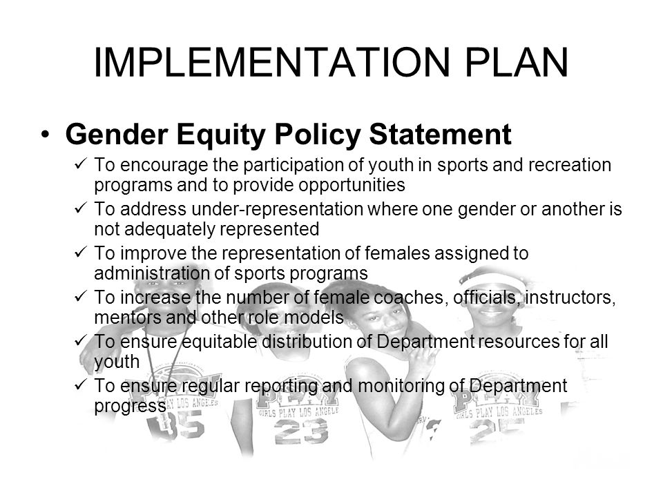 IMPLEMENTATION PLAN Gender Equity Policy Statement