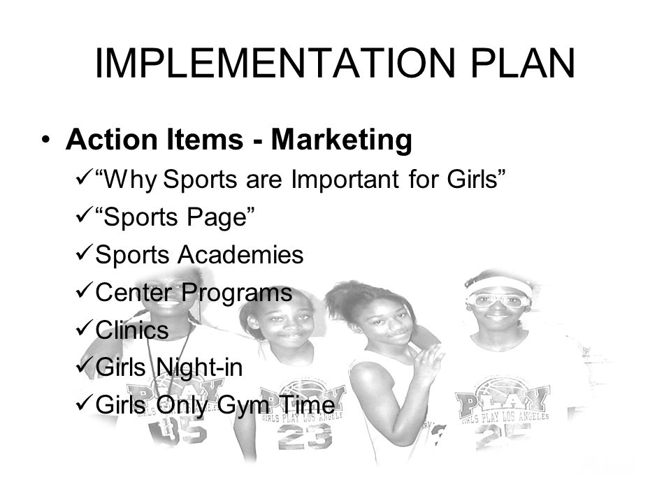 IMPLEMENTATION PLAN Action Items - Marketing