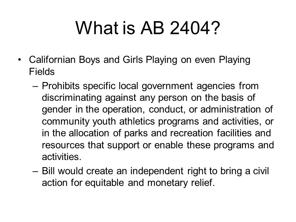 What is AB 2404 Californian Boys and Girls Playing on even Playing Fields.