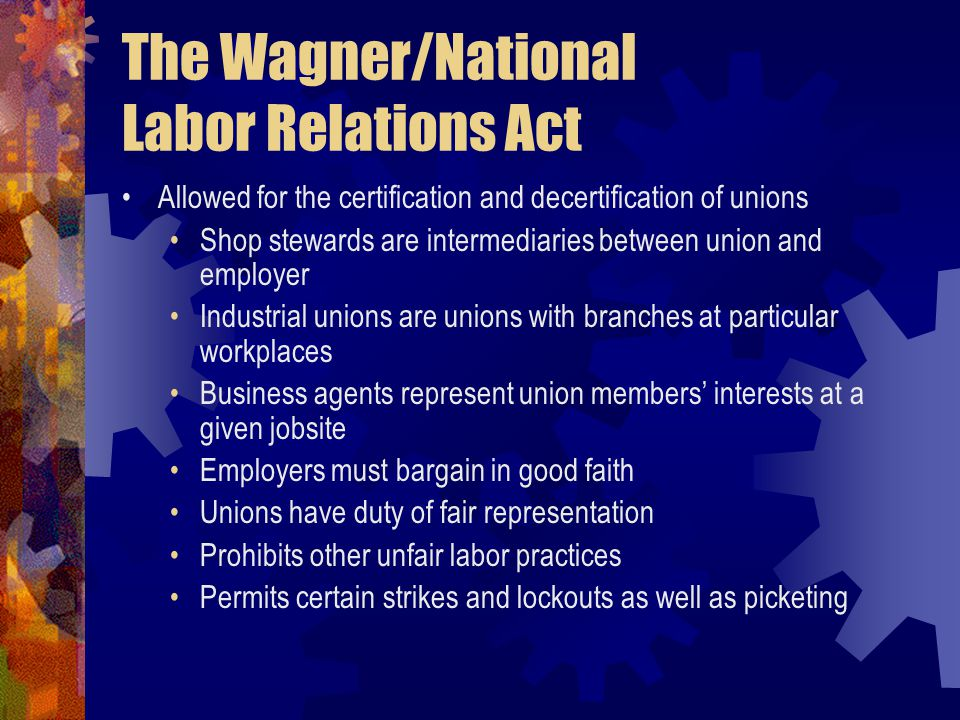 The Wagner/National Labor Relations Act