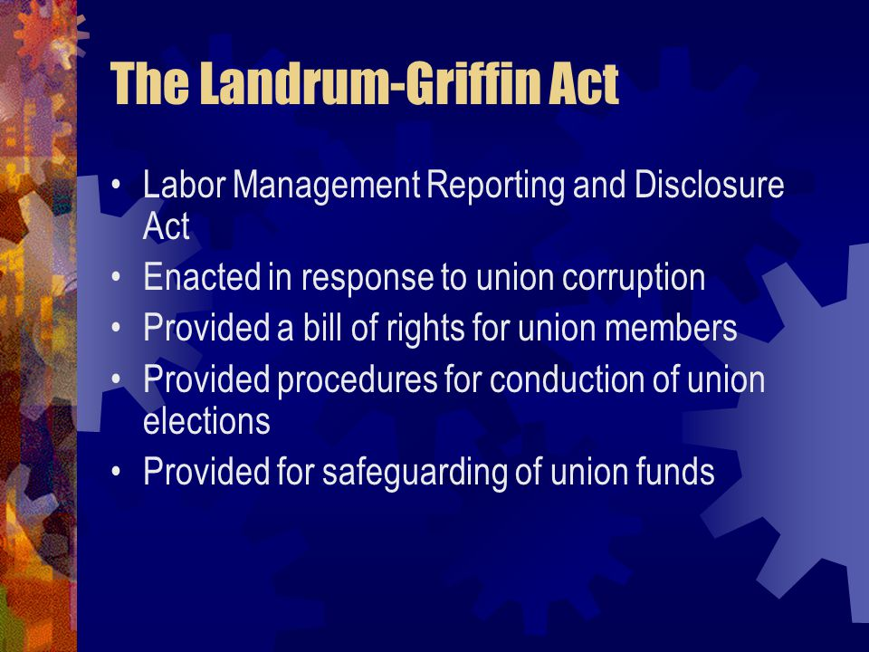 The Landrum-Griffin Act