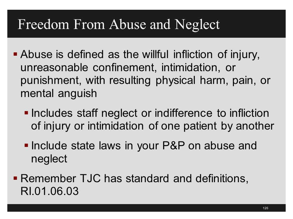 Freedom From Abuse and Neglect