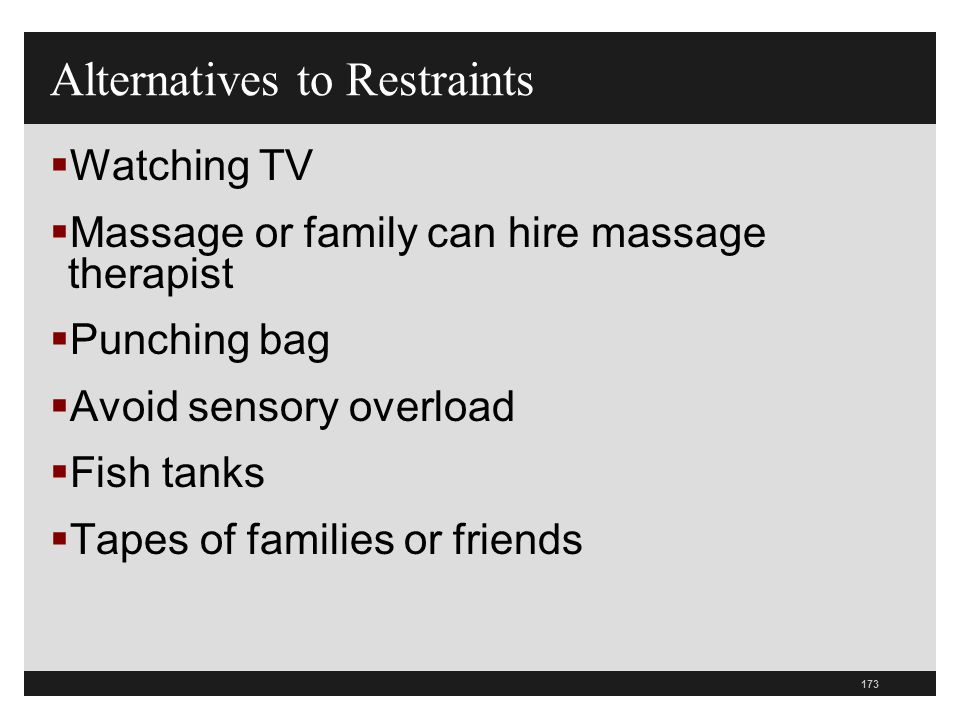 Alternatives to Restraints